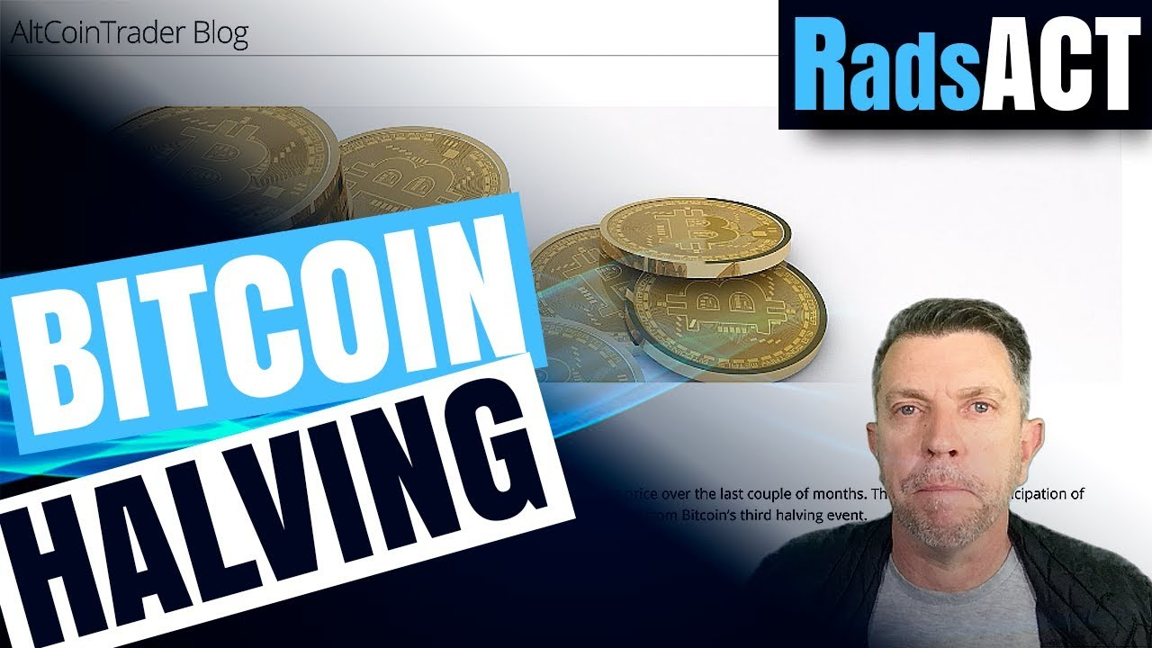 Bitcoin halving 2020 what you need to know…