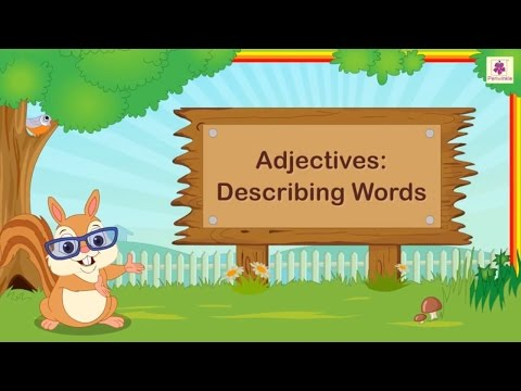Adjectives - Describing Words For Kids | English Grammar | Grade 2 | Periwinkle