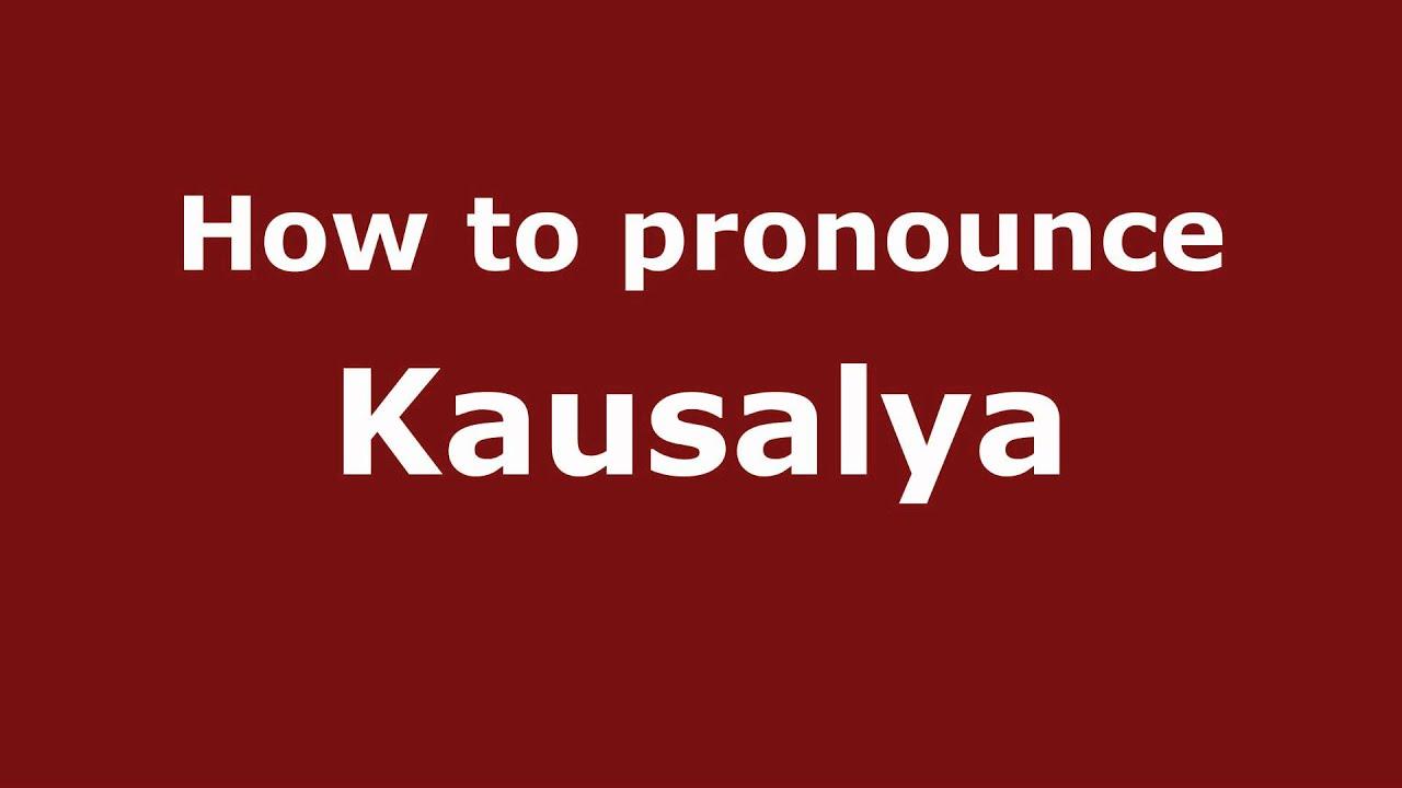 kousalya name