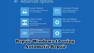 Repair Windows 10 using Automatic Repair thumbnail
