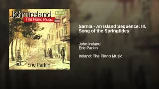 Sarnia - An Island Sequence: III. Song of the Springtides