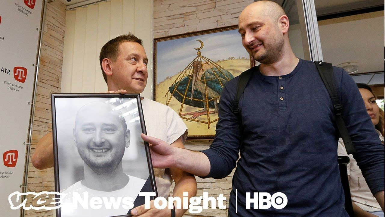 How Russian Journalist Arkady Babchenko Faked His Own Death (HBO)