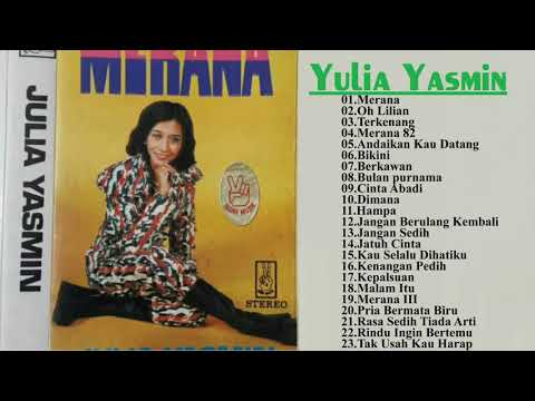 Yulia Yasmin    lagu terbaik    Yulia Yasmin - all album【 Musik Terbaik 】