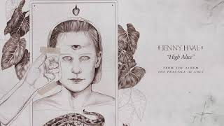 Jenny Hval - High Alice (Official Audio)