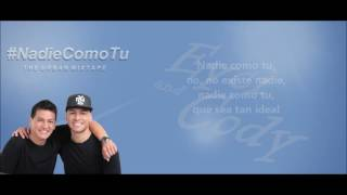Eyci and Cody - Nadie Como Tu (LETRA + DESCARGA) | Diego MDM