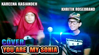 YOU ARE MY SONIA COVER RIDHO OFFICIAL KEREN ABIS