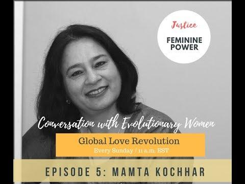 Episode 5: Mamta Kochhar ~ Activate The Feminine Power Within