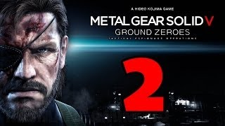 Metal Gear Solid 5: Ground Zeroes Walkthrough PART 2 [1080p] No Commentary TRUE-HD QUALITY (MGSV)