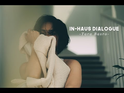 RupaHaus - In-Haus Dialogue with Tara Basro