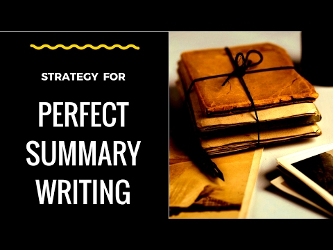 Strategy to Perfect Summary Writing (GCE 'O' LEVEL ENGLISH PAPER 2)