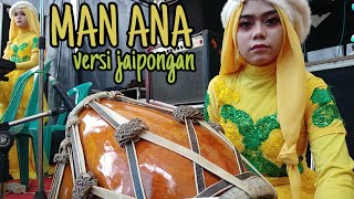 Download Lagu (MAN ANA) VERSI JAIPONGAN mp3