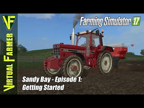 Let's Play Farming Simulator 17 - Sandy Bay, Episode 1: Getting Started