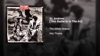 St. Andrew [This Battle Is In The Air]