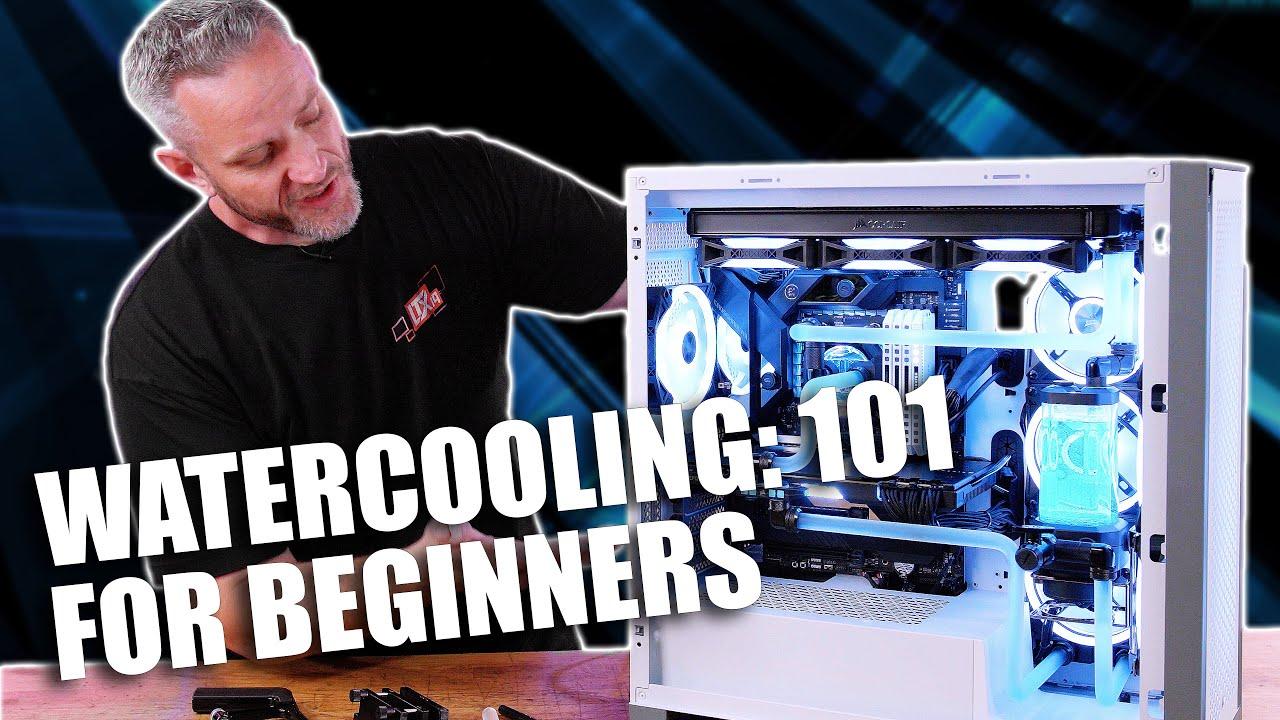 Download Beginners Guide to Watercooling! Easy to Understand Tutorial