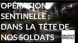 Envoyé spécial. Opération sentinelle : dans la tête de nos soldats - 16 novembre 2017 (France 2)