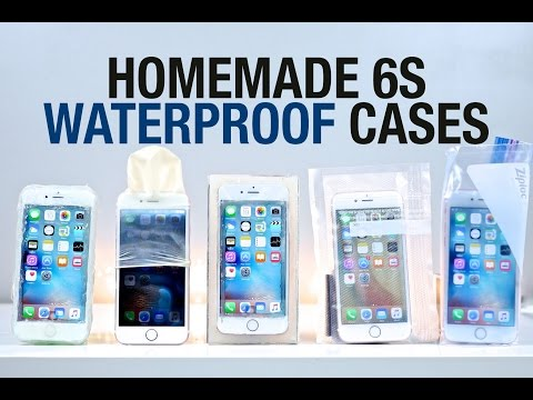 Best Waterproof iPhone 6S Cases - Homemade Edition
