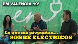 Respondiendo preguntas sobre el coche eléctrico  //  Electric Movements Valencia 2019