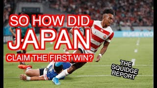 So how did Japan claim the first win? | Rugby World Cup 2019 | The Squidge Report