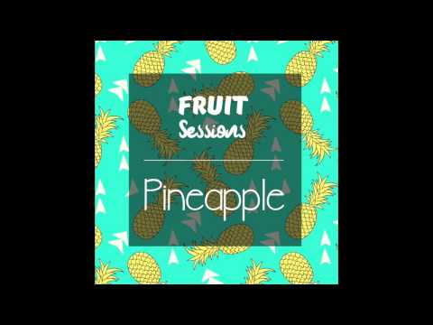 FRUIT SESSIONS: PINEAPPLE