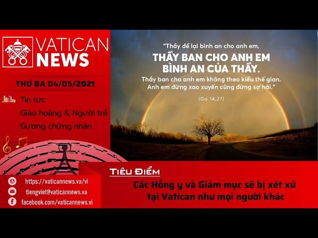 Radio thứ Ba 04/05/2021 - Vatican News Tiếng Việt