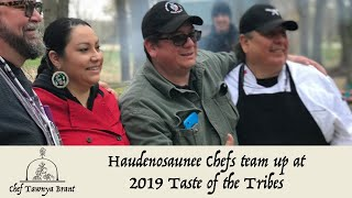 Haudenosaunee Chefs at Taste of the Tribes