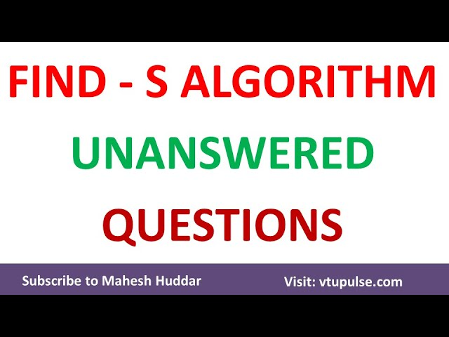 FIND S Algorithm | Unanswered Questions by Mahesh Huddar