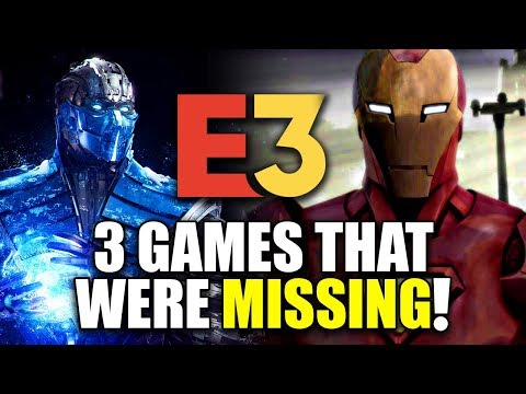 3 GAMES THAT WERE MISSING AT E3 2018!!