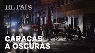 Un APAGÓN masivo deja sin luz a Caracas y a gran parte de Venezuela | Internacional