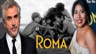 ROMA, LA PELÍCULA, CURIOSIDADES QUE NO SABÍAS