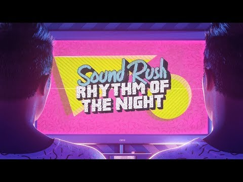 Sound Rush - Rhythm Of The Night (Official Videoclip)