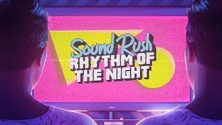 Смотреть клип Sound Rush - Rhythm Of The Night