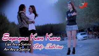 Sayangmu Karo Kono Dike Sabrina Lagu jawa paling sedih #Dikesabrina#AryaSatria