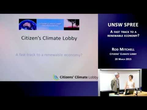 UNSW SPREE 201503-20 Rod Mitchell - A fast track to a renewable economy?