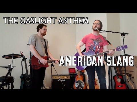 American Slang (The Gaslight Anthem -...