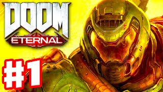 DOOM Eternal - Gameplay Walkthrough Part 1 - Hell on Earth! Campaign! (PC)