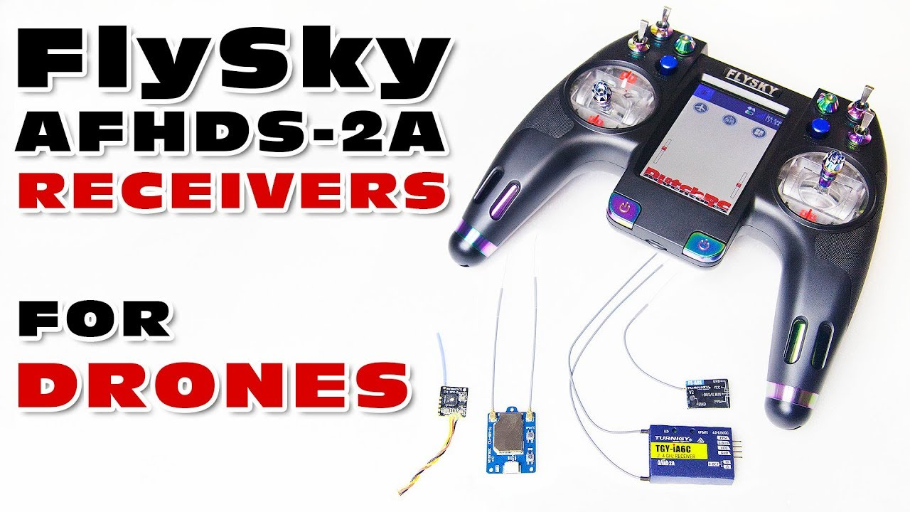 Drone Receivers for FlySky options (AFHDS-2A)