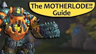 The Motherlode Guide - Heroic and Mythic The Motherlode Boss Guides