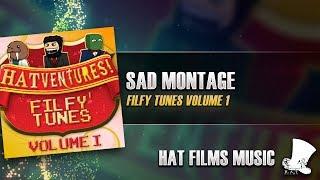 ♫ Hat Films - Sad Montage