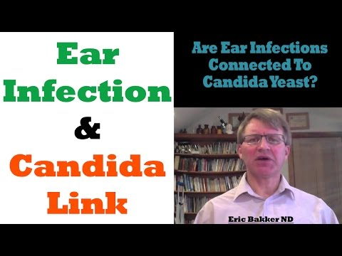 Ear Infections And Candida: Is Candida Linked To Ear Infections?