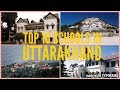 Top 10 Schools of Uttarakhand