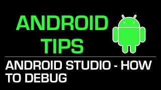 Android Programming Tips: การ Debug ใน Android Studio