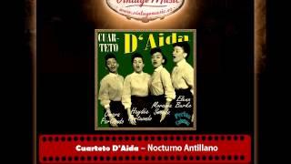 Cuarteto D'Aida – Nocturno Antillano (Perlas Cubanas)