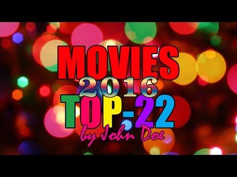 TOP-22 - 2016 - Mis películas favoritas del año - John Doe - CRÍTICA - REVIEW - HD - Lo mejor