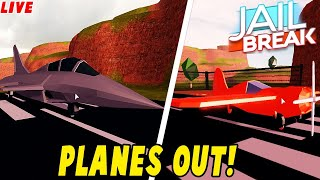 🔴JAILBREAK NEW UPDATE OUT!| NEW STUNT PLANE,FIGHTER JET!,AND MORE! | Roblox Live Stream🔴
