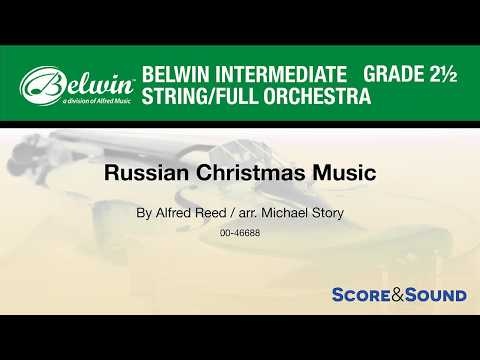 Russian Christmas Music, arr. Michael Story – Score & Sound