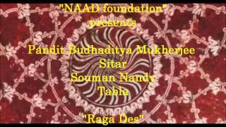 Pandit Budhaditya Mukherjee - Raga Des