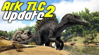 Ark: Survival Evolved - TLC Update #2 - Checking Out Dino Updates!