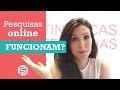 PESQUISAS ONLINE FUNCIONAM? | Finanças Femininas