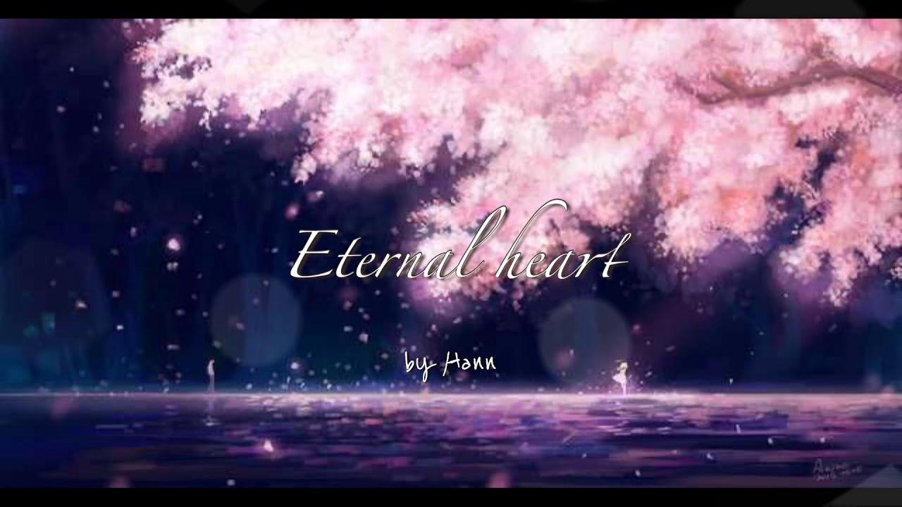 Eternal heart(영원한 마음) - Hann 자작곡 - YouTube