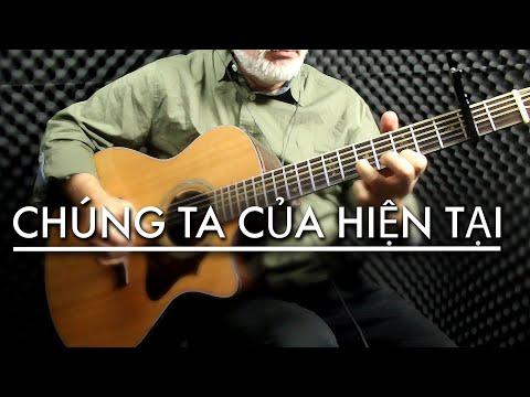 SƠN TÙNG M-TP | CHÚNG TA CỦA HIỆN TẠI [Guitar Version]